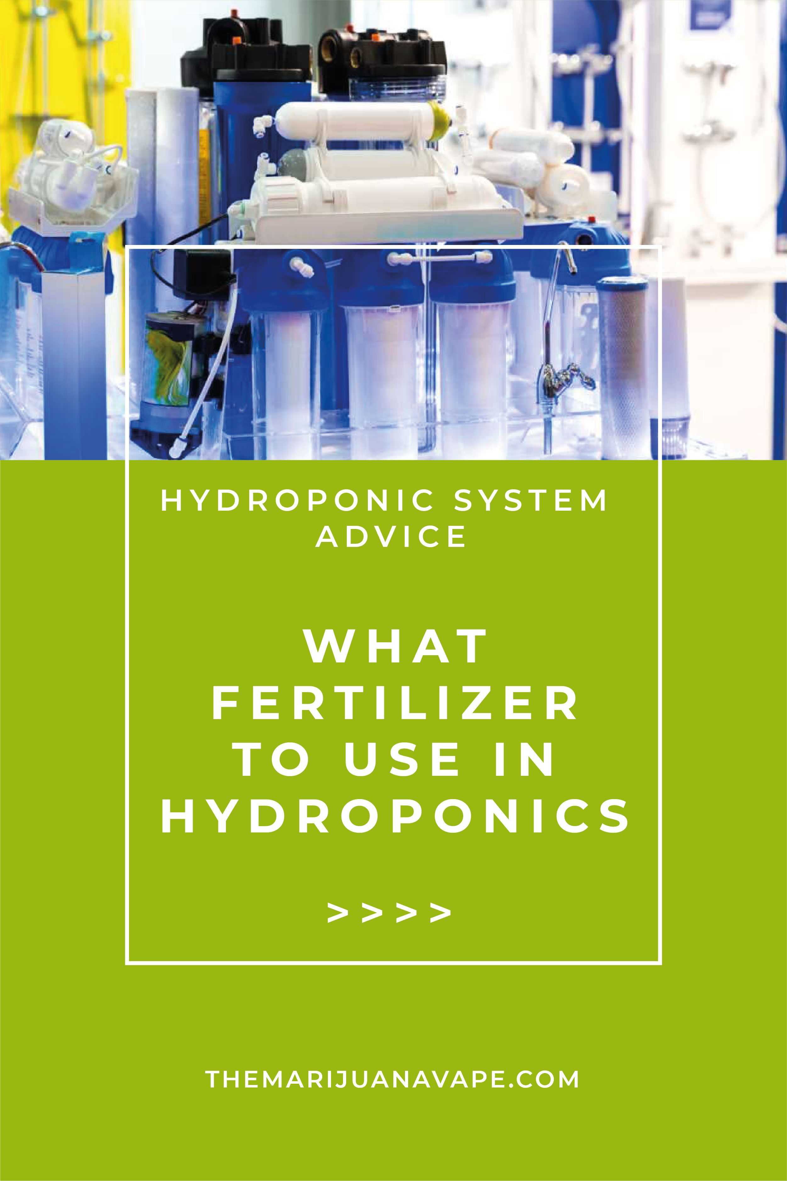 What Fertilizer To Use In Hydroponics Your Fertilizers Are Perhaps