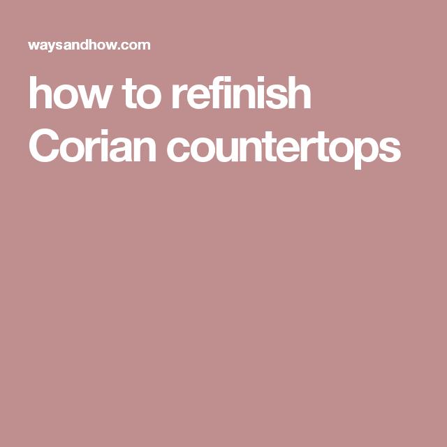 How To Refinish Corian Countertops Countertop