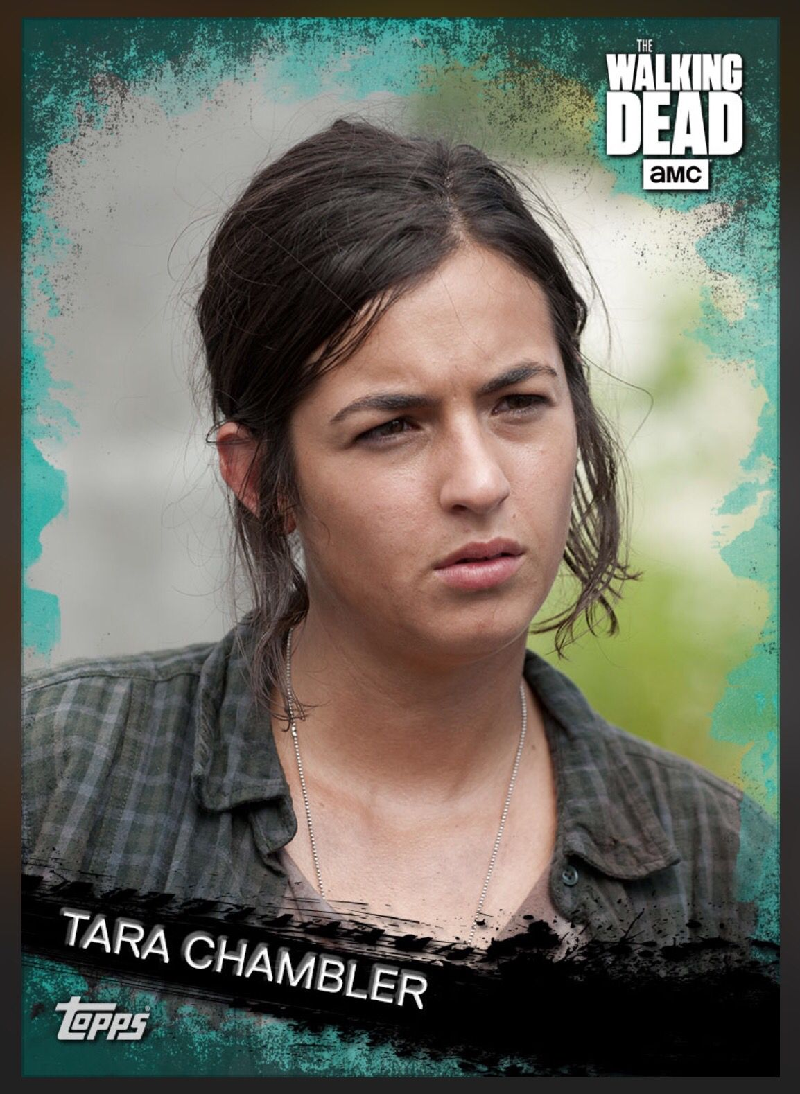 Tara Chambler (Teal Parallel) Insert Card The Walking Dead 2016 Topps,,,,,!!!!