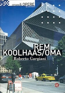 REM KOOLHAAS / OMA (by Roberto Gargiani)