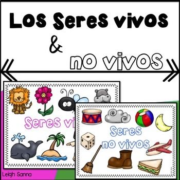 Living And Nonliving Things In Spanish Seres Vivos Y No Vivos Living And Nonliving Nonliving Primary Students