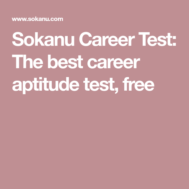Career Test Free Cool Sokanu Career Test The Best Career Aptitude Test Free  2018 Goals .