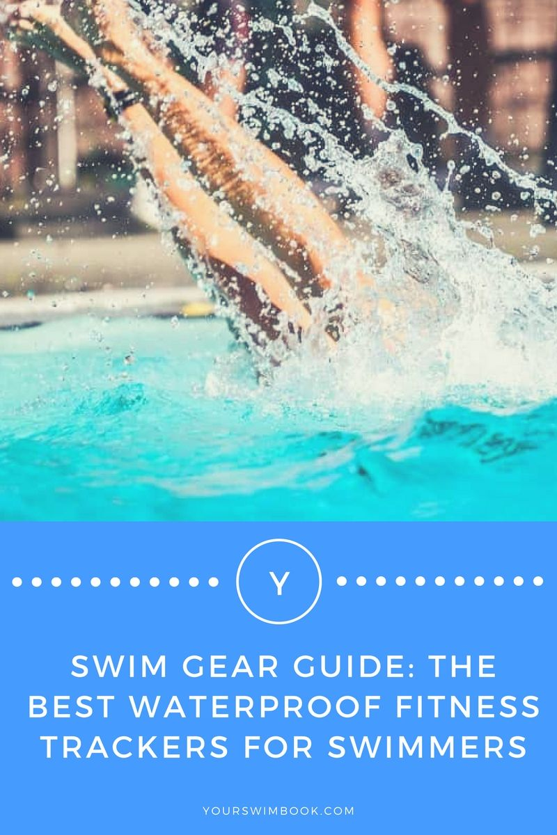 6 Best Waterproof Fitness Trackers For Swimming Waterproof