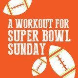 The Best Workout for Super Bowl Sunday