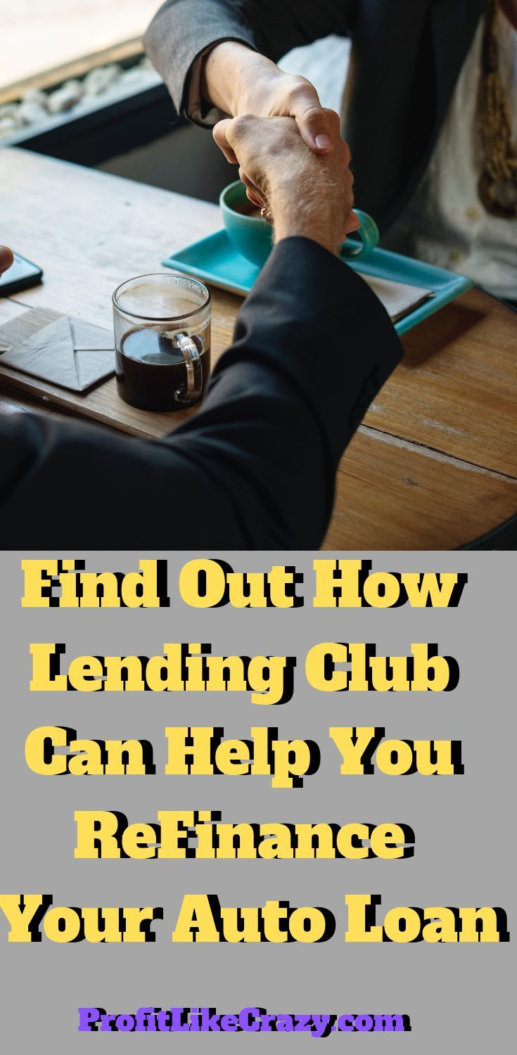 Lending club review auto business and investment loans