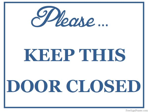 Printable Keep Door Closed Sign Keep Door Closed Sign Closed Signs Printable Signs