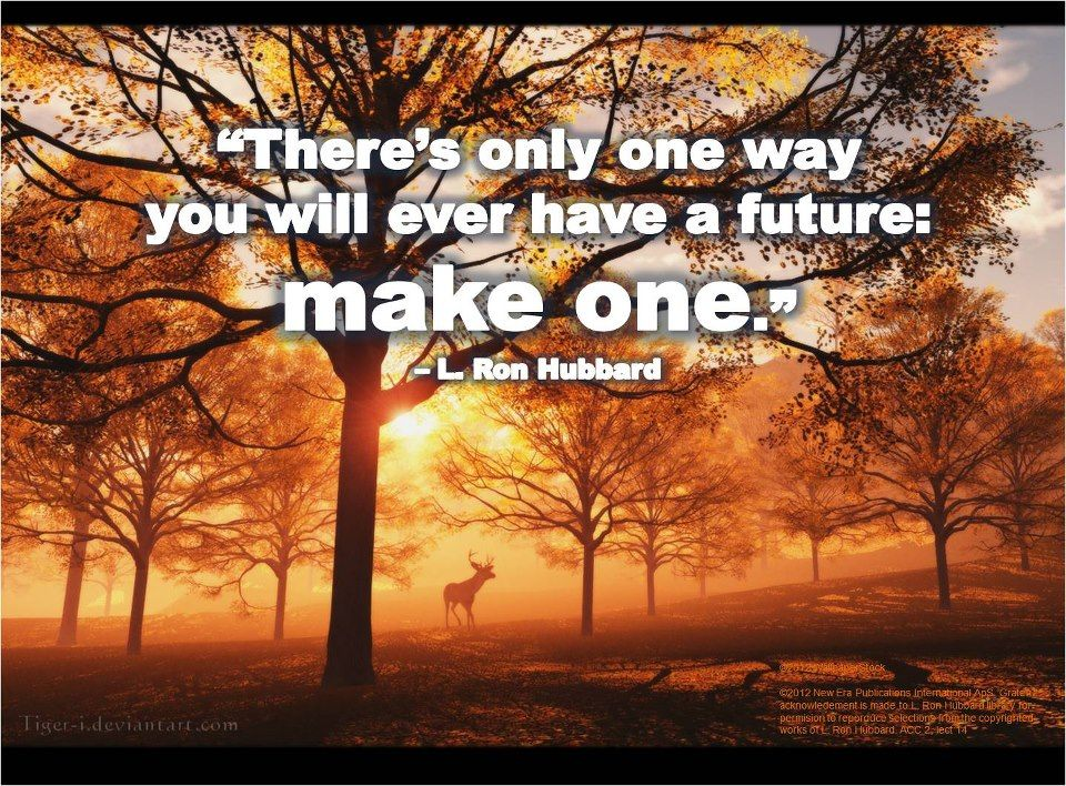 There Is Only One Way L Ron Hubbard L Ron Hubbard