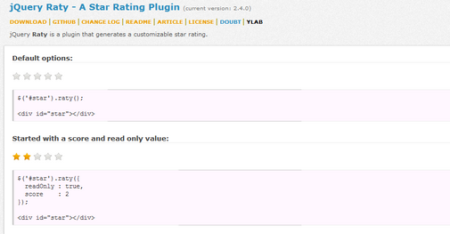 jQuery Raty is a plugin that generates a customizable star rating