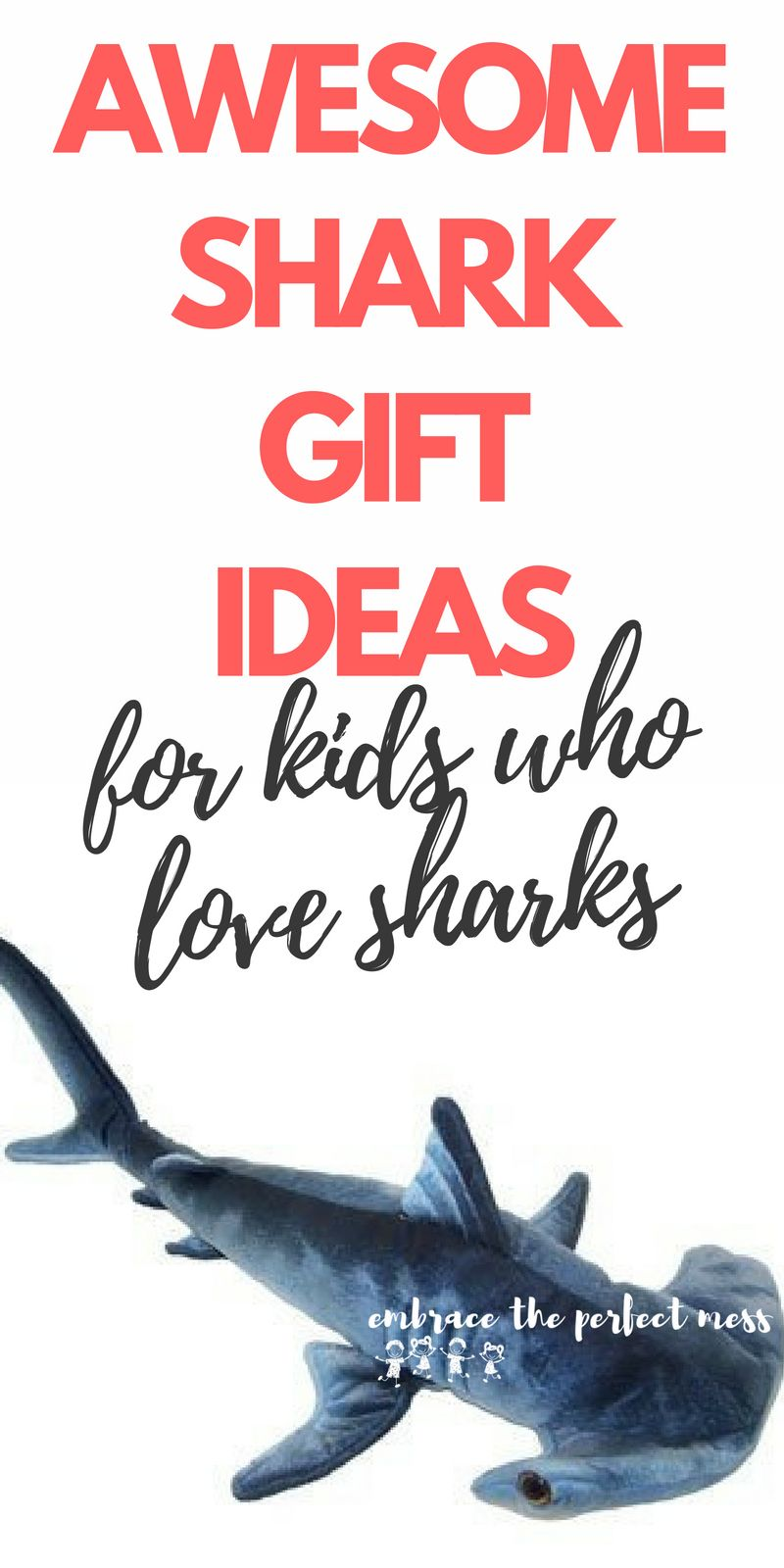 What awesome shark gift ideas for kids! Any kid who is fascinated with sharks like mine would love these. #sharkgiftideas  sc 1 st  Pinterest & Awesome shark gift ideas for kids | embrace the perfect mess | Shark ...