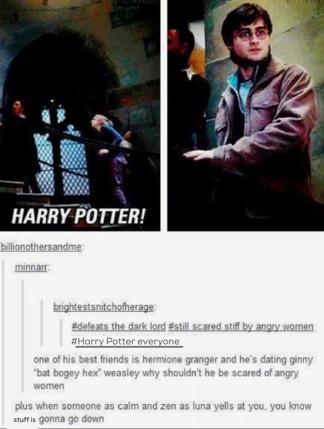 Women Are Scary As A Woman I Can Confirm Harry Potter Memes Harry Potter Universal Harry Potter Funny