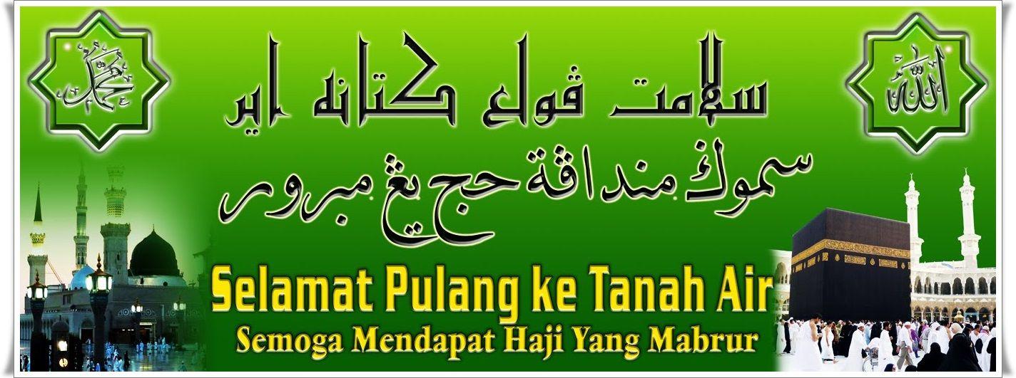 30+ Top For Banner Selamat Datang Jamaah Haji