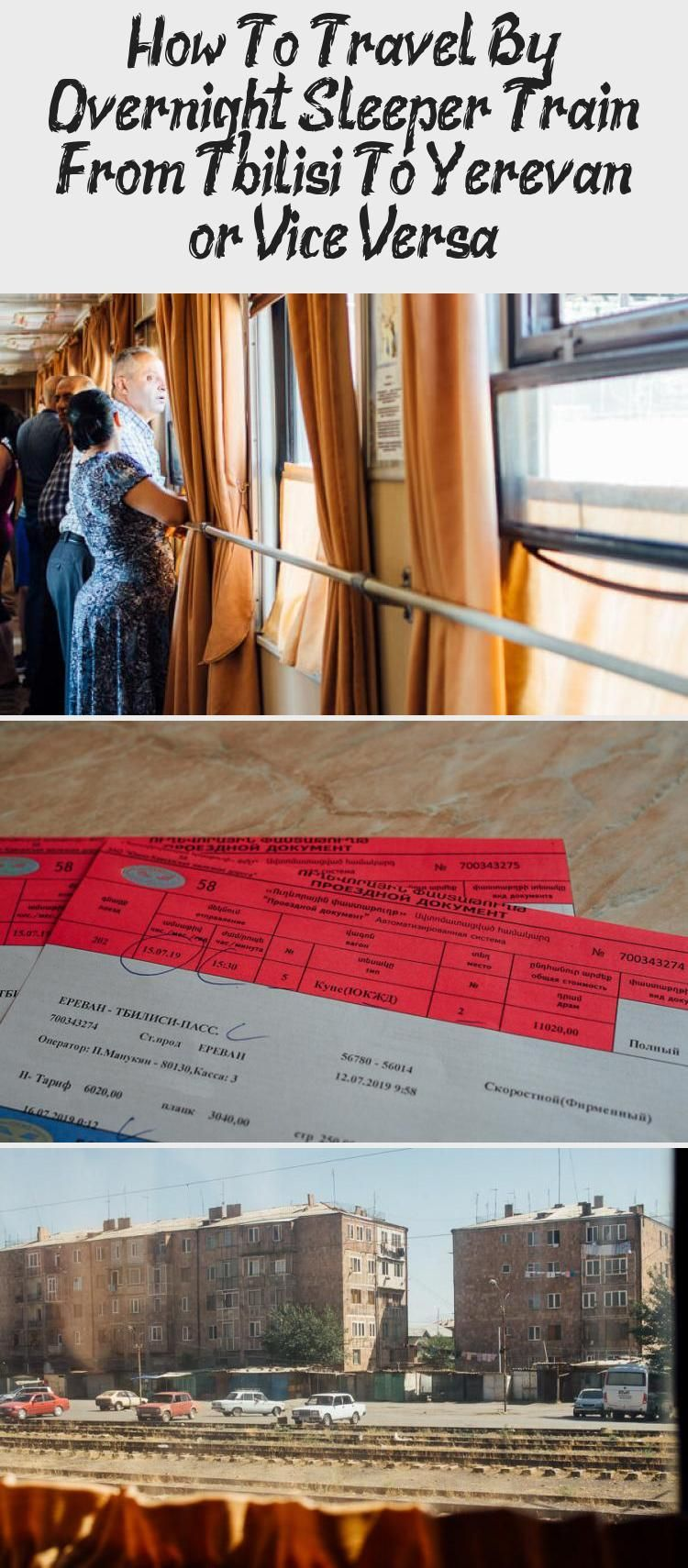 How To Travel By Overnight Sleeper Train From Tbilisi To Yerevan Or Vice Versa Train Travel Travel Train