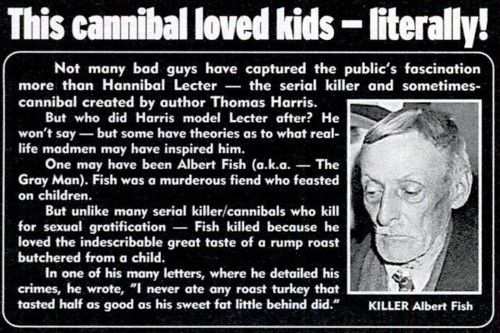 the phenomenon of cannibalism and the cases of serial murder cannibals Moira martingale traces the cannibalism phenomenon back to the 16th century to the  i know that she did in the case of albert fish  it doesnt seem like her heart was in it like the other books i've read about cannibals and serial killers.