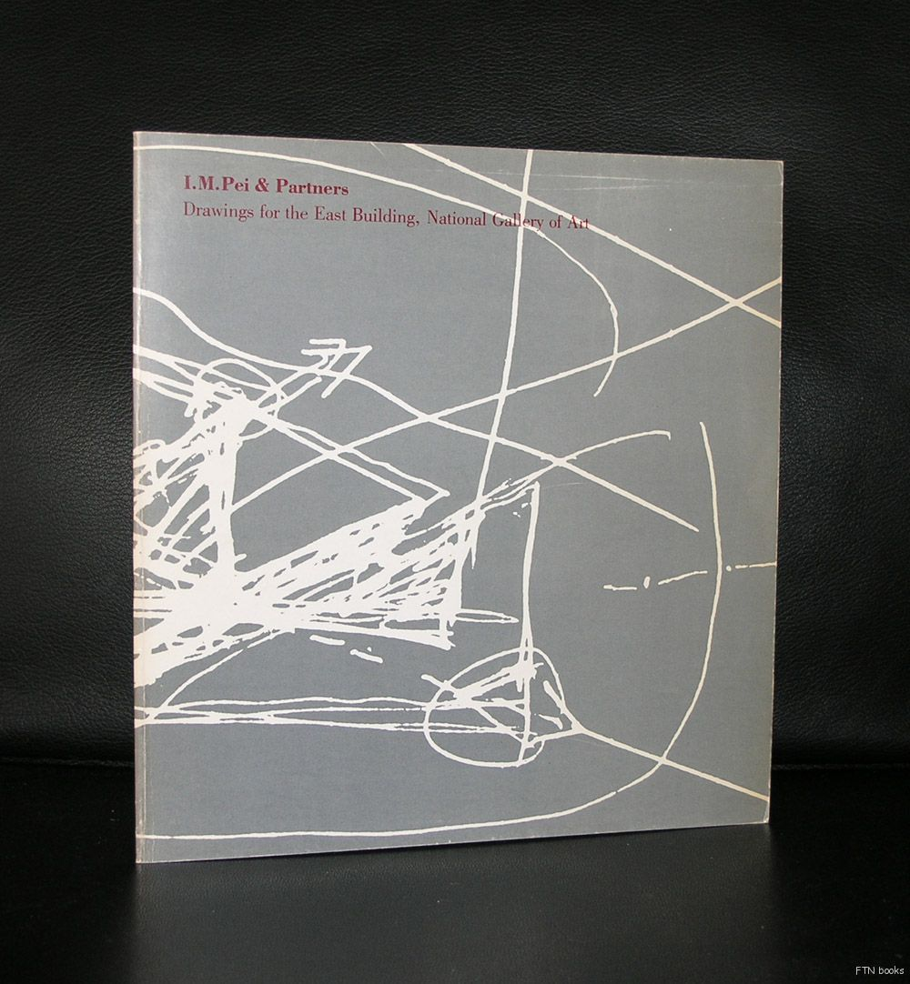 Artist/ Author: I.M. Pei Title : Drawings for the East building Publisher: National Gallery of Art, 1978 Number of pages: 56 pages plus cover Text / Language: english Measurements: 9 x 8.5 inches Cond