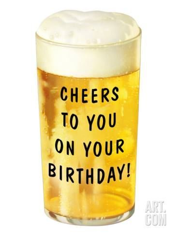 Cheers To You On Your Birthday Happy Birthday Man Birthday Wishes For Men Happy Birthday Meme