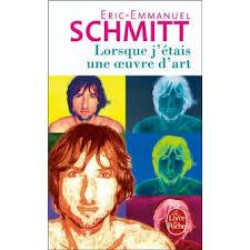 Lorsque j'étais une œuvre d'art 2002 Eric-Emmanuel SCHMITT mb
