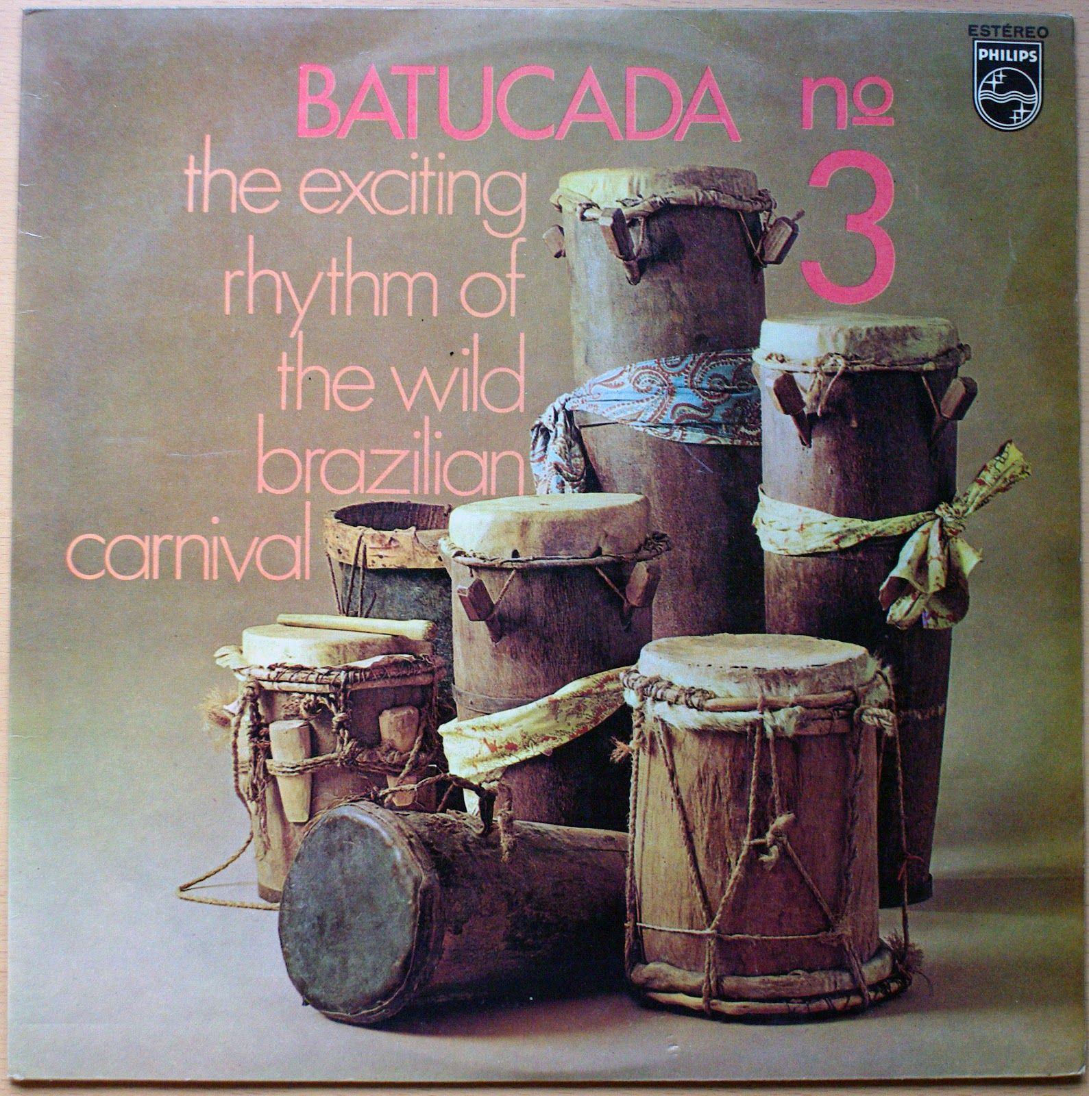 Escola De Samba Da Cidade – Batucada Nº 3 : The Exciting Rhythm Of The Wild Brazilian Carnival (Philips, 1971) | ghostcapital