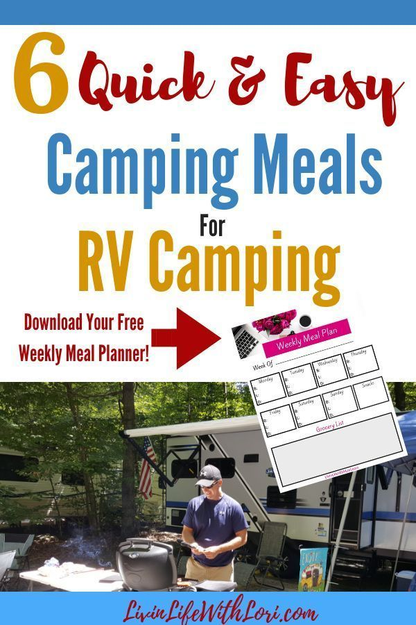 Quick and Easy Meals To Make RV Camping | Livin' Life With Lori