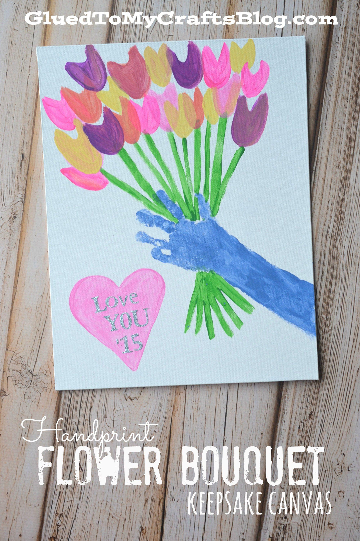 Handprint Flower Bouquet - Keepsake Canvas | Pinterest | Flower ...