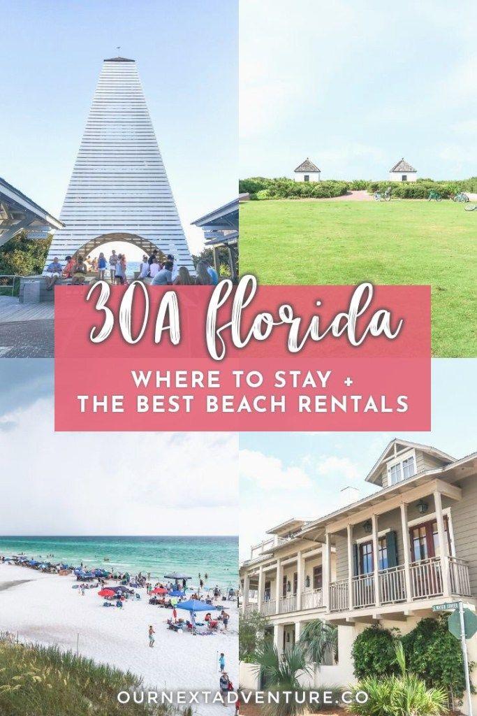 30a Beach Rentals Where To Stay In 30a Florida Our Next Adventure Beach Rentals Florida 30a Florida 30a Beach