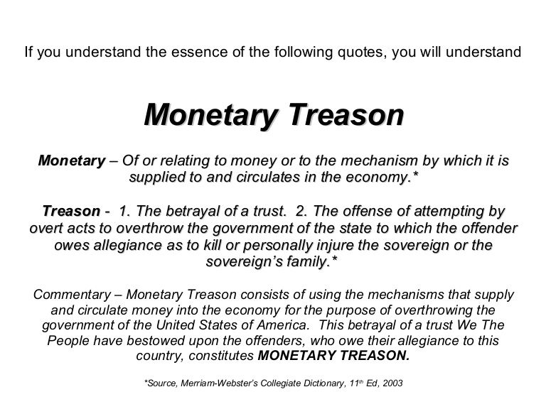Monetary Treason By Saveamericafoundation Via Slideshare Understanding Betrayal Quotes