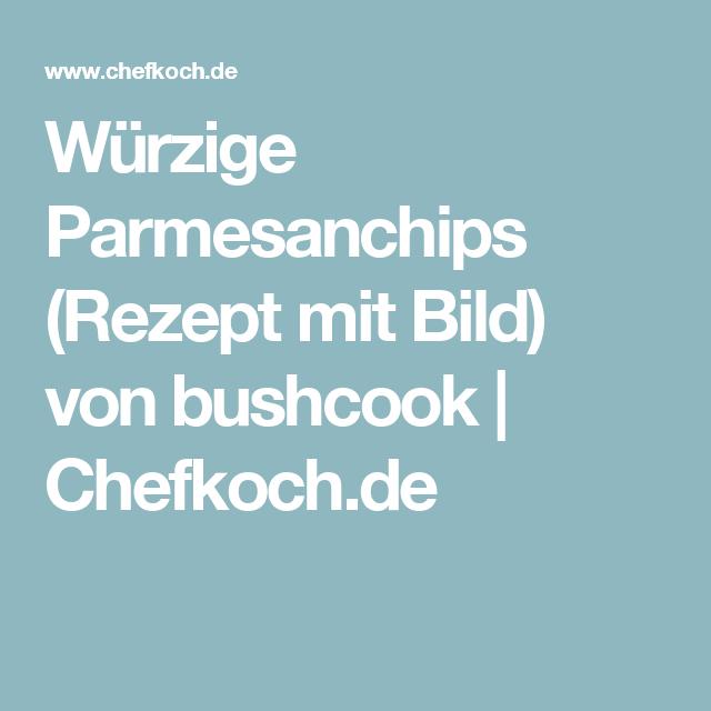 Würzige Parmesanchips (Rezept mit Bild) von bushcook   Chefkoch.de