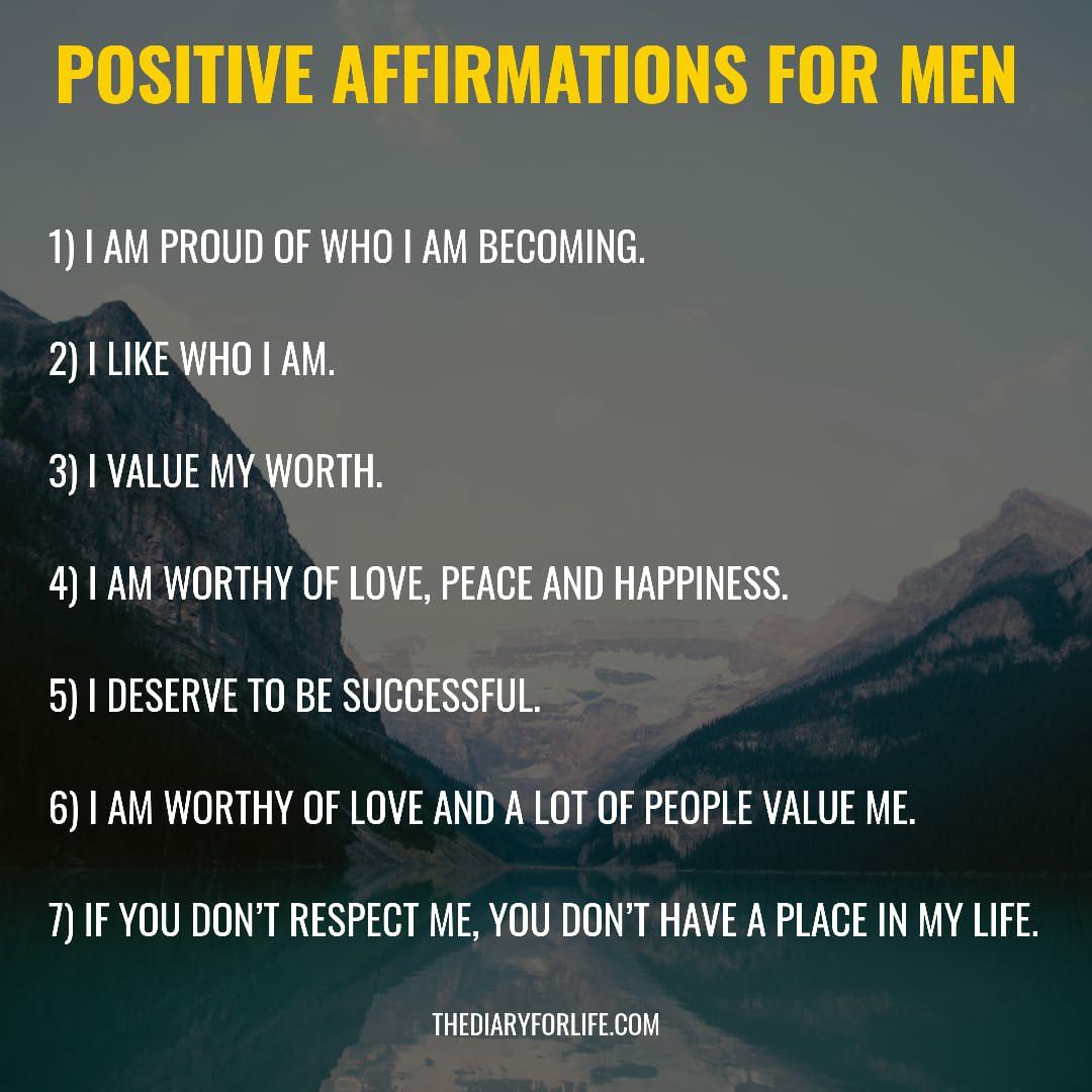 61 Most Powerful Positive Affirmations For Men - ThediaryforLife