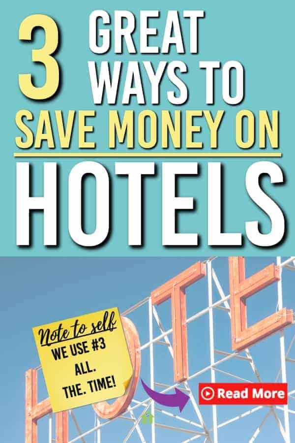 Looking for some ways to save on hotels next time you travel? Here are 3 places we use to book and 3 bonus tips for you to get the most savings out of your next trip. #3 is a must! #travel #familytravel #discounts #hotels #savemoney #adventure