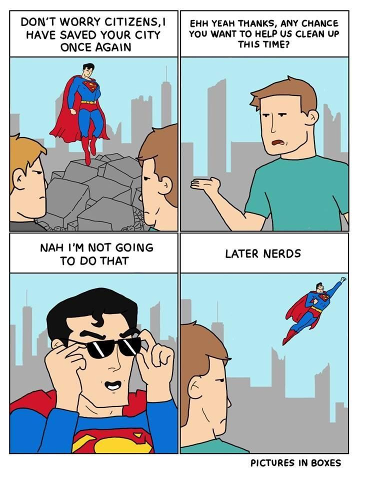 Superman Never Clean Up Mess Funny Superman Funny Pictures Fails Funny Memes