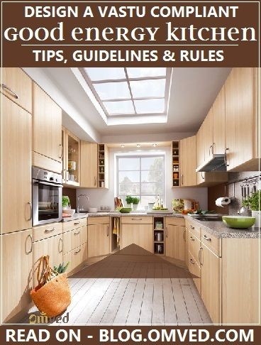 VASTU SHASTRA COMPLIANT KITCHEN   The Ancient Vedic Science Of Design And  Construction Considers The Kitchen