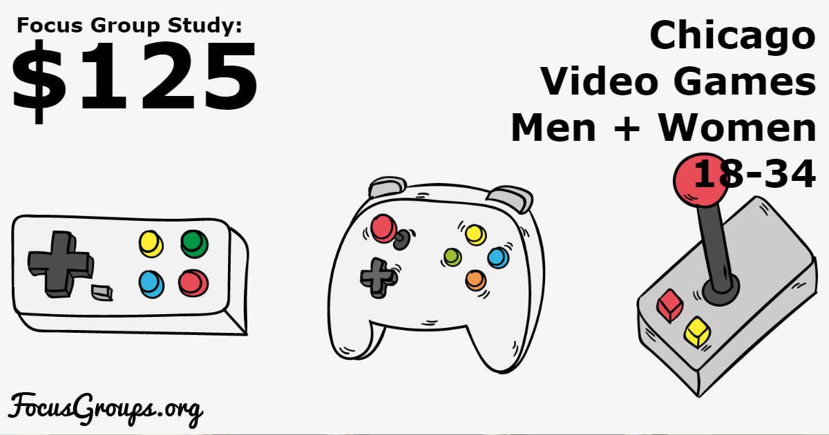 Focus Group for Women on Video Games in Chicago – $125 ...  Focus Group Games