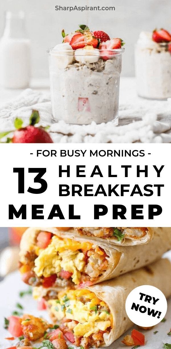 Meal Prep Ideas for Breakfast: 13 Quick & Healthy Meals
