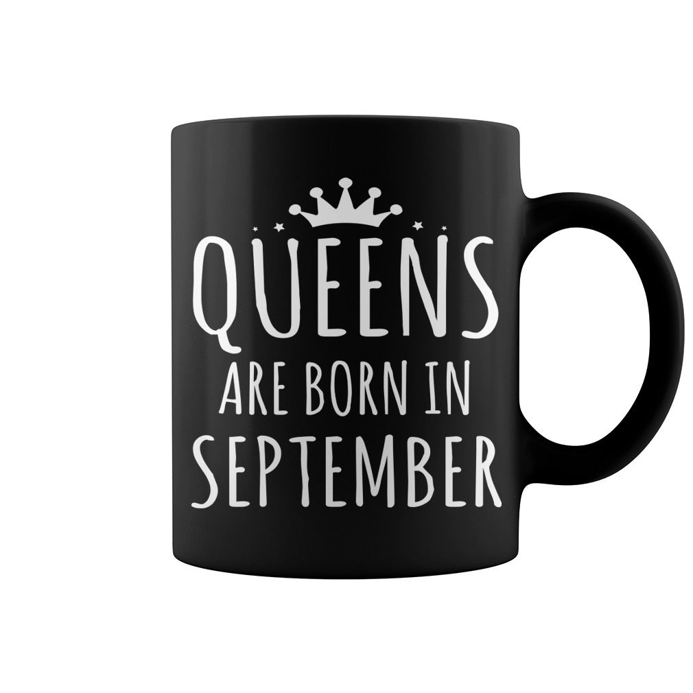 Queens Are Born In September Queens Are Born September Month T