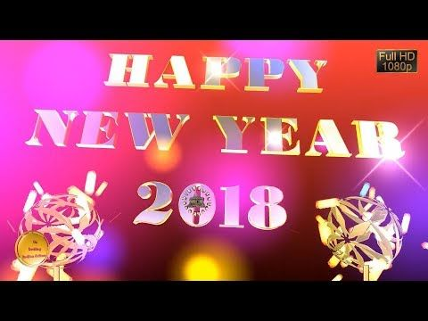Happy new year 2018 wisheswhatsapp videonew year greetings happy new year 2018 wisheswhatsapp videonew year greetingsanimation m4hsunfo