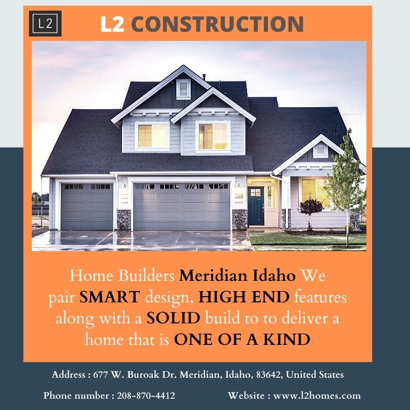 Builders In Meridian Idaho In 2020 Real Estate Home Buying Estate Planning