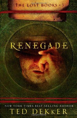 Renegade (The Lost Books, #3)