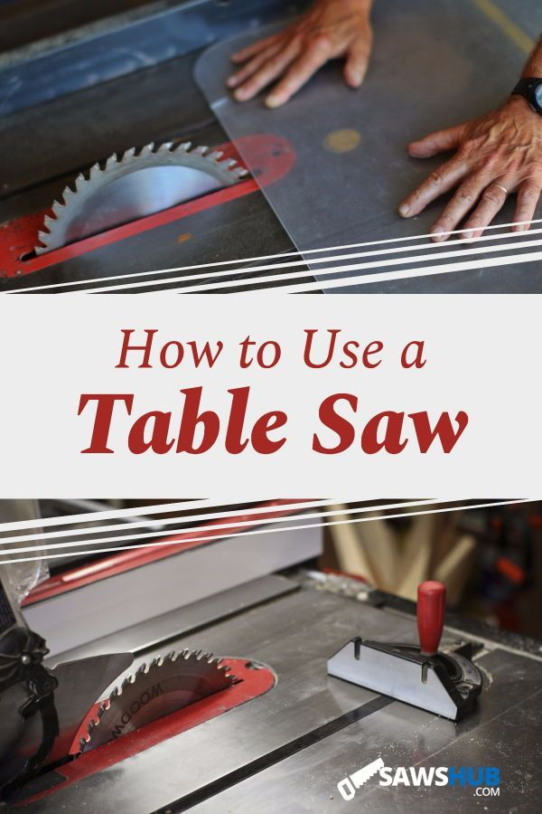 How to Use a Table Saw Safely and Easily | Table Saw ...