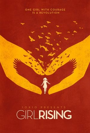 Girl Rising. Nine girls from different parts of the world face ...