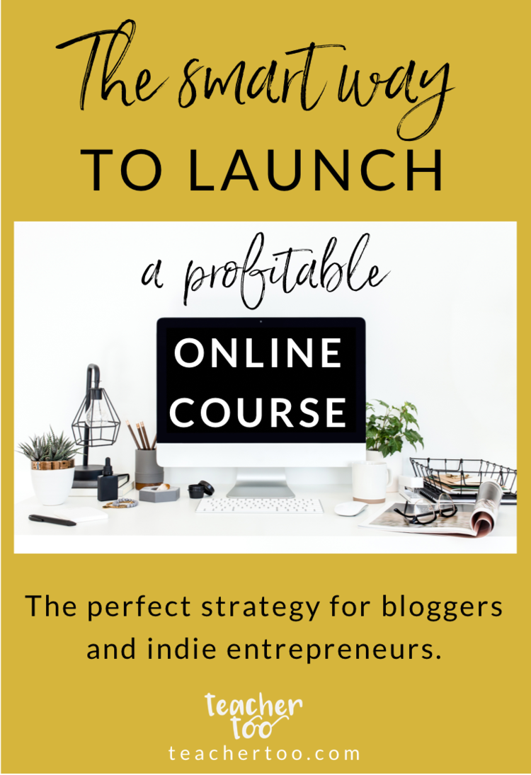 The Smart Way To Launch A Profitable Online Course Online