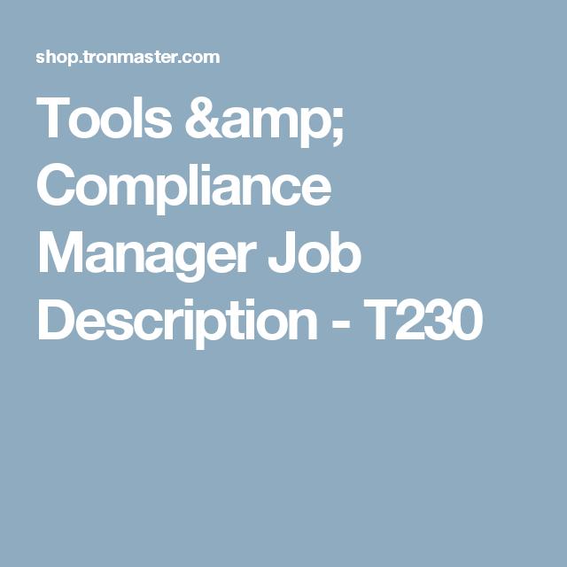 Tools  Compliance Manager Job Description  T  Tools