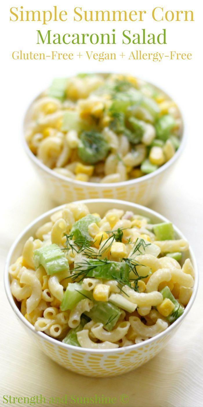 Simple Summer Corn Macaroni Salad Gluten Free Vegan Allergy Free