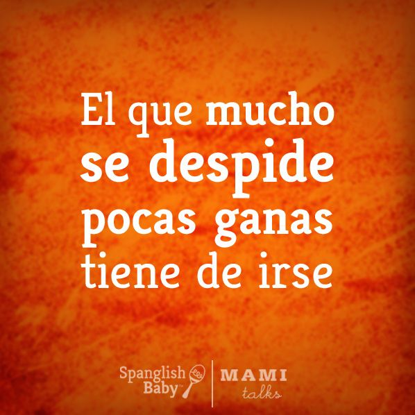 Your Favorite Dichos Mexican Quotes Spanish Quotes Words Quotes