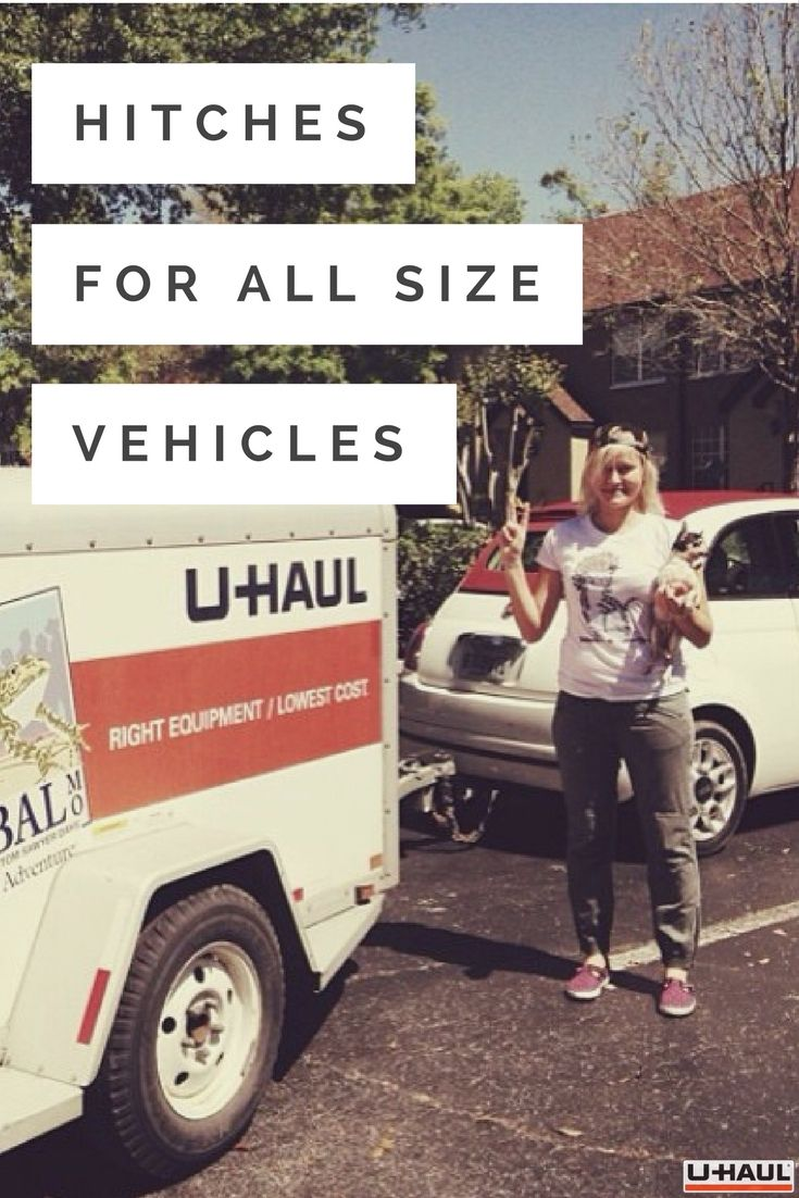 From Small To Large U Haul Has A Hitch To Fit Your Vehicle Perfect For Moving Hauling Biking Boating Camping Or Doing It A Trailer Hitch Hitched Towing