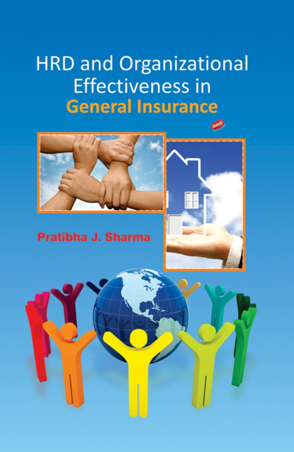 Hrd And Organizational Effectiveness In General Insurance Ebook