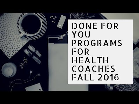 Done For You Programs For Health Coaches Health Coach Health And Wellness Coach Coaching