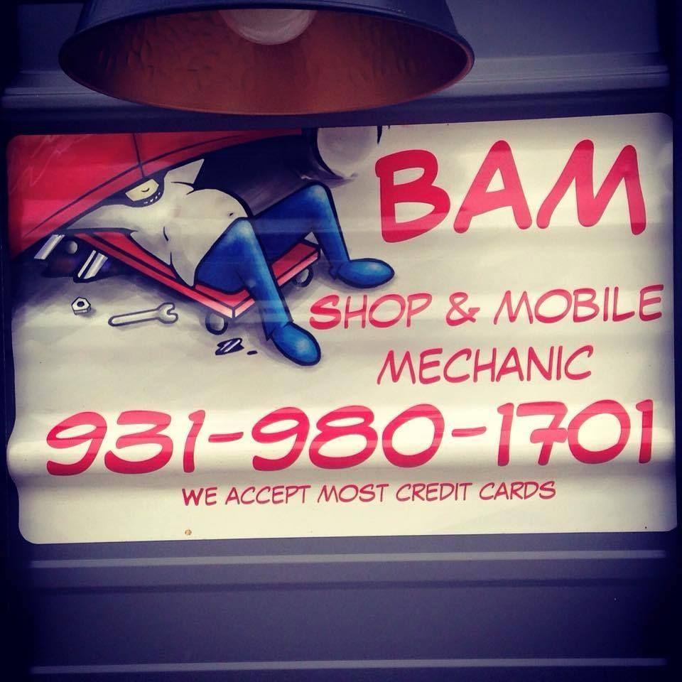 BAM Bobs Shop & Mobile Auto Mechanic in Clarksville Tn ...