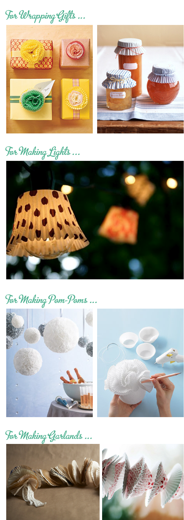 Things to do with cupcake liners. Wrapping gifts, making garland, more. #party #cupcake #idea