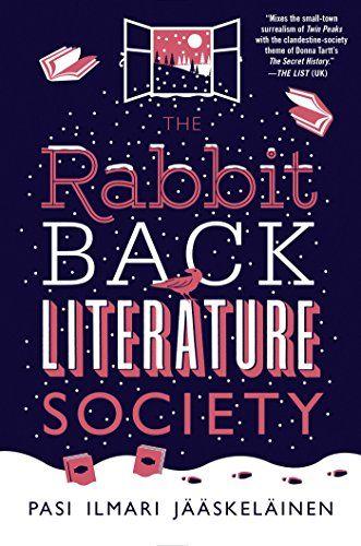 The Rabbit Back Literature Society - Kindle edition by Pasi Ilmari Jääskeläinen, Lola M. Rogers. Literature & Fiction Kindle eBooks @ Amazon.com.