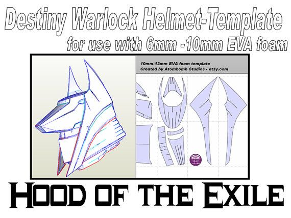 Destiny Warlock Helmet 'Hood of the Exile'. Template for EVA foam ...