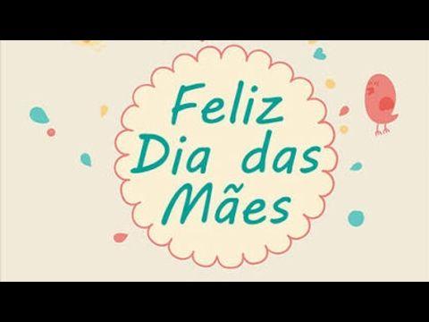 Feliz Dia Das Maes 2018 Musica Infantil Youtube Dias Das